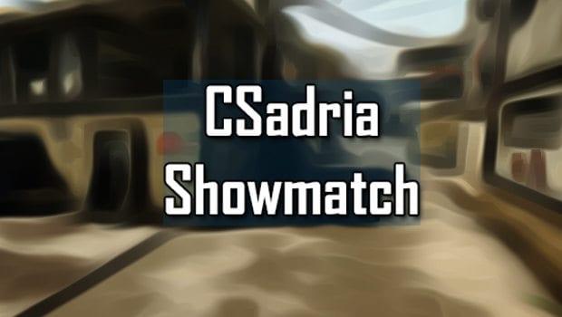 CSadria Showmatch